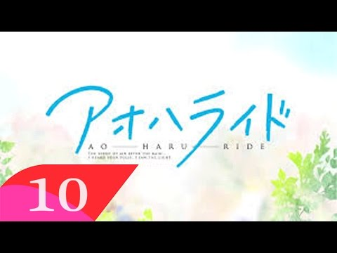 AoAo haru Ride Episode 10 English Sub
