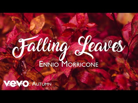 Ennio Morricone - Falling Leaves (Season 1: Autumn) - Soundtracks Collection