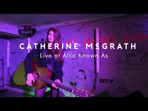 Catherine McGrath - Cinderella | Live at Also Known As
