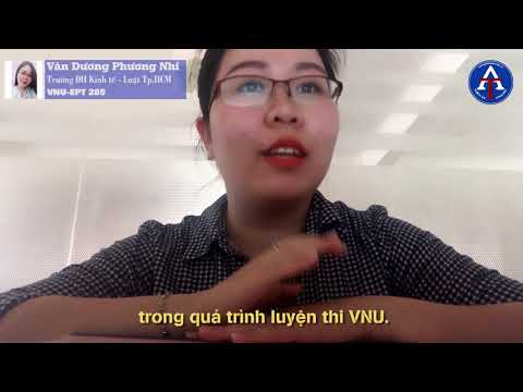 [CẢM NHẬN HỌC VIÊN - VNU-EPT 285] - Bạn Văn Dương Phương Nhi - ĐH Kinh Tế Luật