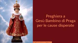 Preghiera a Gesù Bambino di Praga per le cause disperate
