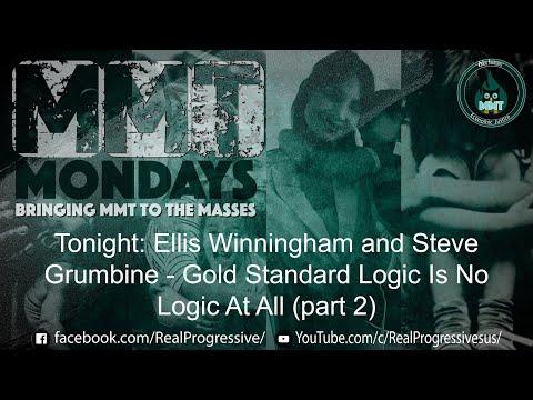 MMT Mondays Ellis and Steve Gold Standard Logic - Part 2