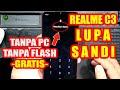 Cara Hard Reset Realme C3 Lupa Sandi, Lupa Password Tanpa PC
