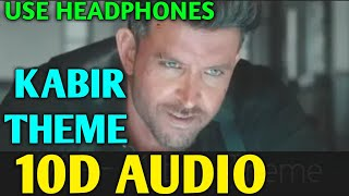 WAR : Kabir's Theme (Instrumental) Music    10D Audio Song    Kabir Theme Ringtone    War Theme Song