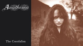 Anathema - The Crestfallen [Full EP] (1992)