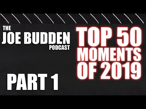 🔥 Top 50 Moments of 2019 Pt. 1 | Joe Budden Podcast Compilation from YouTube · Duration:  1 hour 33 minutes 4 seconds