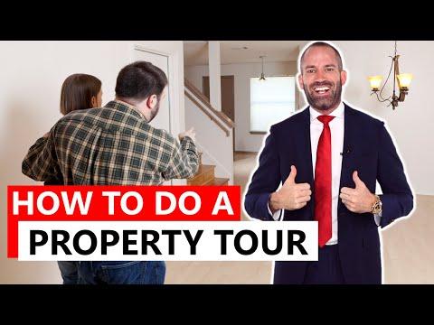 HOW TO DO A PROPERTY TOUR