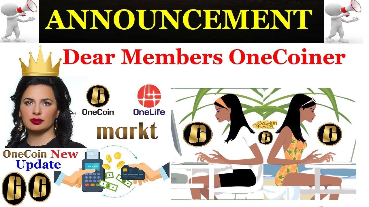 ANNOUNCEMENT Dear Members OneCoiner
