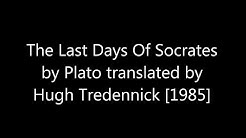 The Last Days Of Socrates by Plato translated by Hugh Tredennick [1986]