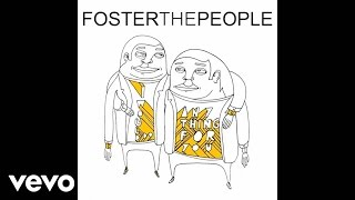 Foster The People - I Would Do Anything For You (Official Audio)