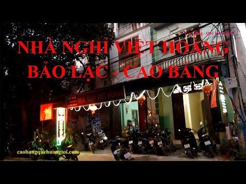 Review nhà nghỉ Việt Hoàng tại thị trấn Bảo Lạc, tỉnh Cao Bằng; sạch đẹp, lịch sự, giá hợp lý