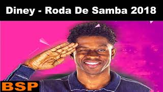 Baixar Diney Roda De Samba 2018 BSP