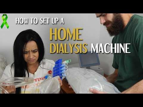 How To Set Up A Home Dialysis Machine - My Transplant Lifestyle