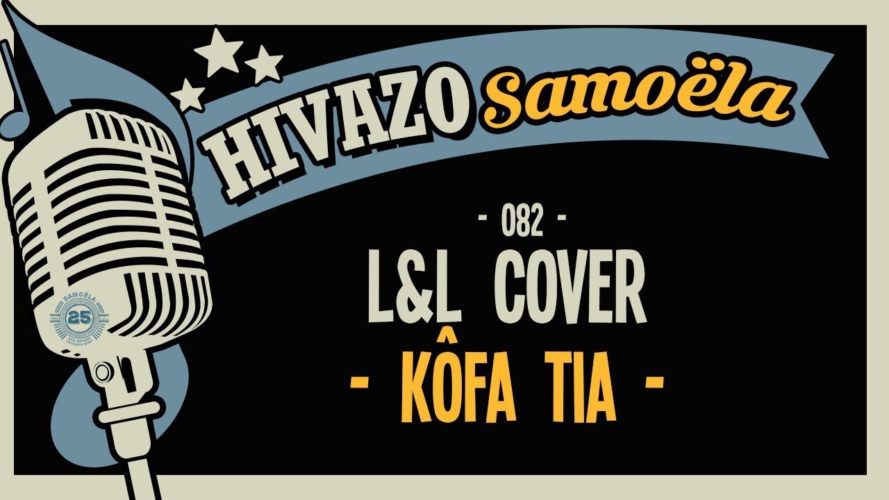 082 - L&L Cover (Kôfa Tia - Cover 2020)