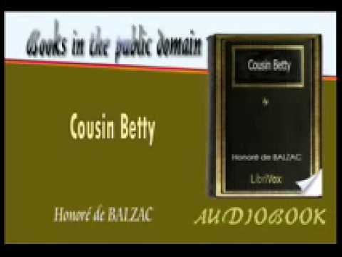 Cousin Betty Honoré De BALZAC Audiobook