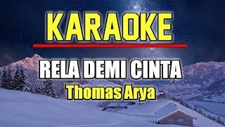 Download RELA DEMI CINTA - THOMAS ARYA KARAOKE AKUSTIK NO VOKAL