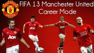 Video FIFA 13 Manchester United Career Mode Ep. 1 download MP3, 3GP, MP4, WEBM, AVI, FLV Desember 2017