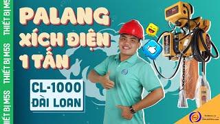 PALANG XÍCH ĐIỆN 1 TẤN - CL-1000 ĐÀI LOAN