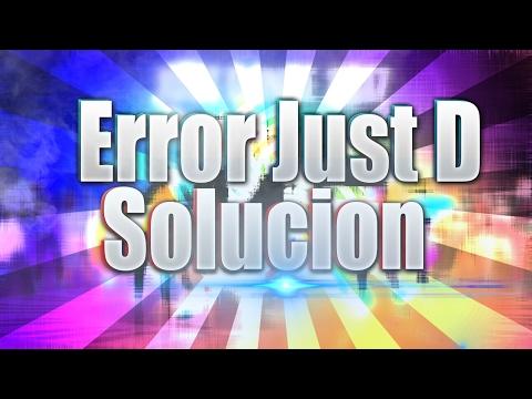 Como Solucionar Error Just Dance 2014 -2017 + 3 Posibles Souciones (SOLUCIÓN DEFINITIVA) || GAVP ||