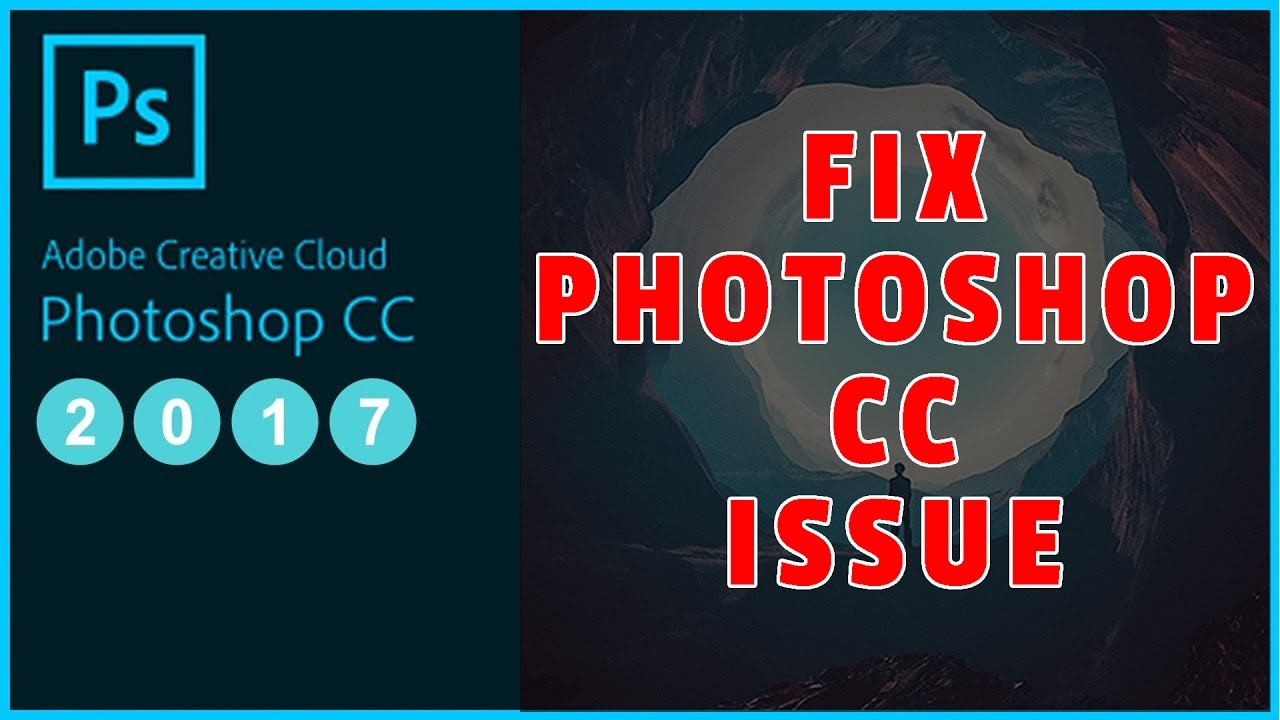 How To Fix PHOTOSHOP CC 2017 Slow Startup & Lag Issue