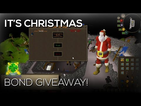 Oldschool Runescape | Bond Giveaway! - IT'S CHRISTMAS... WELL ALMOST