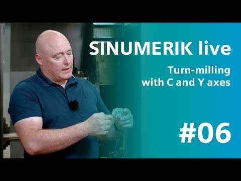 SINUMERIK Live Turn-milling With C And Y Axes