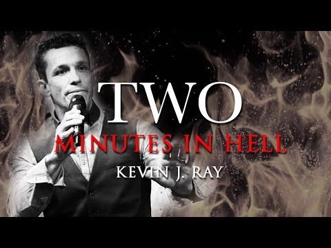 TWO MINUTES IN HELL - KEVIN RAY TESTIMONY