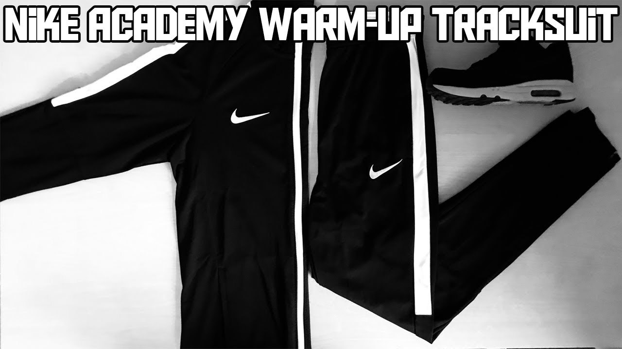 Nike Academy Warm Up Tracksuit | Unboxing & Review