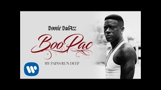 Boosie Badazz - My Pains Run Deep (Official Audio)