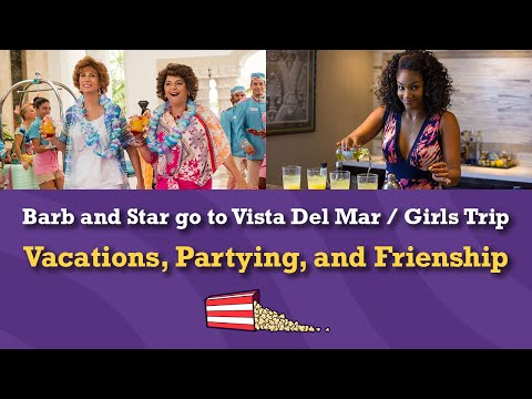 Marketing of Barb and Star Go to Vista Del Mar / Girls Trip – Marketer's Cut