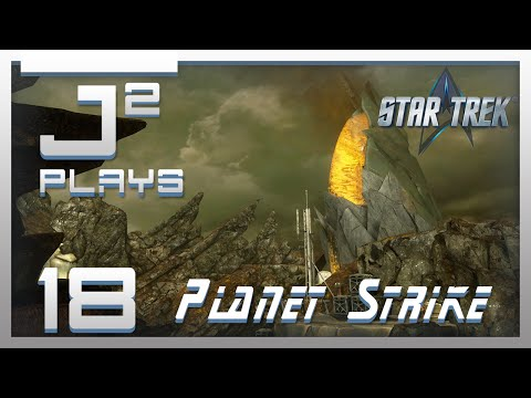 Star Trek Co-Op Campaign Gameplay w/SKS Plays - Planet Strike - Part 18