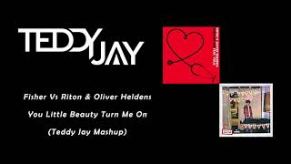 Fisher Vs Riton x Oliver Heldens - You Little Beauty Turn Me On (Teddy Jay Mashup) Video