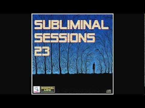 Digital Life - Subliminal Sessions 23 (July 2012)