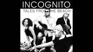 Incognito - Never look Back