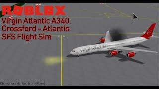SFS Flight Sim (Roblox) Virgin Atlantic A340 [Crossford Int (White) - Atlantis Int (Red)]