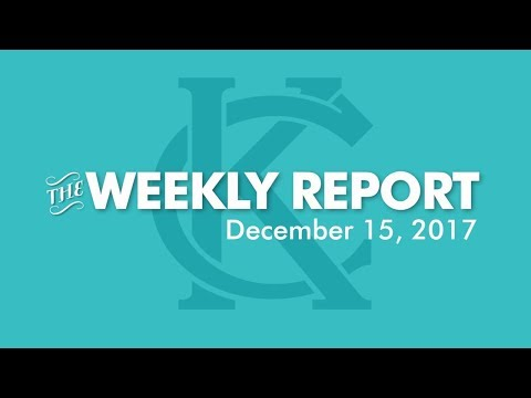 The Weekly Report - December 15, 2017 - City of Kansas City, Missouri