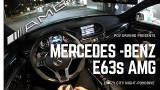 2014 Mercedes-Benz E63s AMG 577hp POV Night Ride [HD] by POVDriving