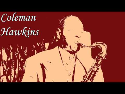 Coleman Hawkins - There's a small hotel