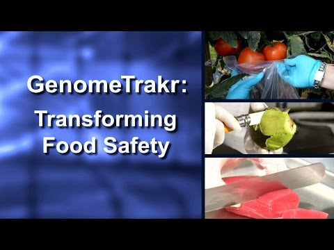 GenomeTrakr: Transforming Food Safety