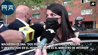 Olona: 'Dos personas con la cabeza abierta, un diputado en el hospital y Marlaska no dimite'