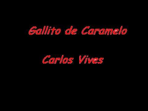 Carlos Vives - Gallito de caramelo