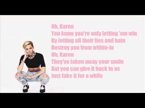 Miley Cyrus- Karen Don't be sad (lyrics)