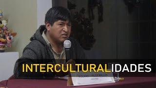 Rolando Pilco: Interculturalidades