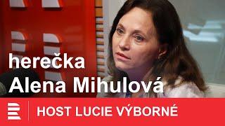 Alena Mihulová: Na srandu vám to musí myslet