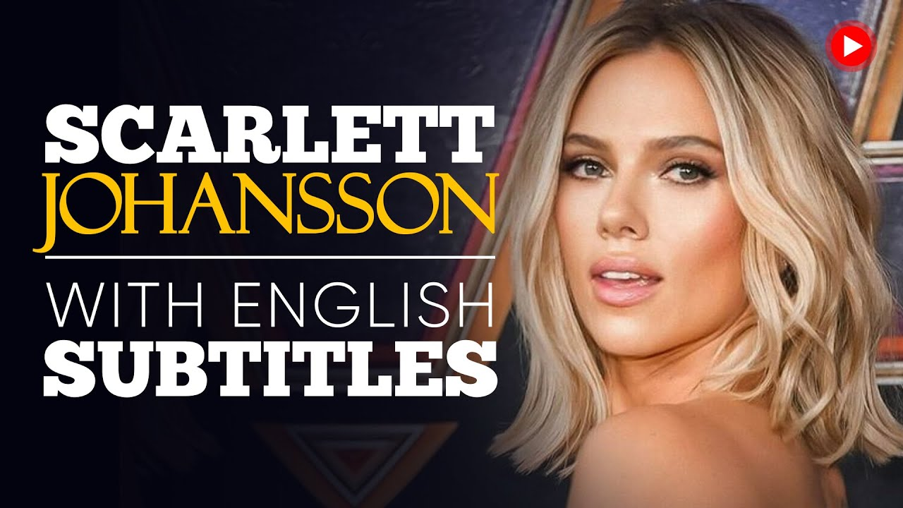 ENGLISH SPEECH | SCARLETT JOHANSSON: Take Time for Yourself (English Subtitles)