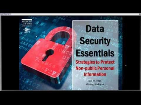 Title Topics:  Data Security Essentials: Strategies to Protect Non-public Personal Information