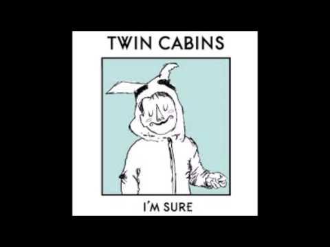 Twin Cabins - Cool Kids