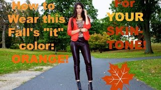 Is Orange the NEW Black?! How to wear Orange for Your Skin tone | Jalisa's Fashion Files