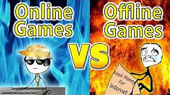 Online Gamer VS Offline Gamer