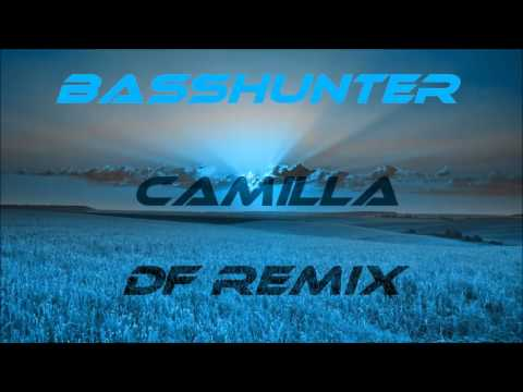 Basshunter   Camilla  Df Remix